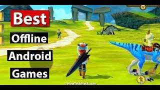 TOP 10 OFFLINE GAMES FOR ANDROID 2018 [ INSANE GRAPHIC]