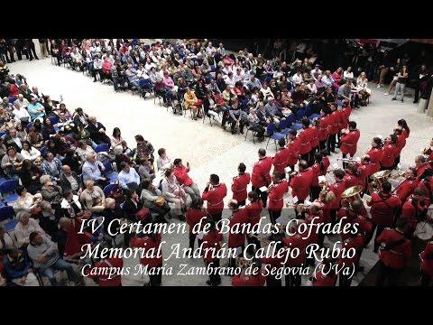 IV Certamen de Bandas Cofrades. Memorial Adrian Callejo Rubio 2017.