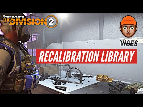 The Division 2 - *NEW* RECALIBRATION LIBRARY EXPLAINED | GEAR 2.0 REWORKED *MUST WATCH*