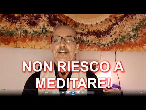 NON RIESCO A MEDITARE