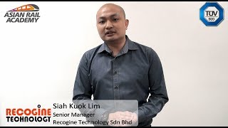 TÜV SÜD (Functional Safety in Railway) Program Participant Mr Siah from Recogine Technology