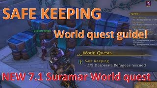 Where is ? Safe Keeping | Suramar World quest guide NEW 7.1