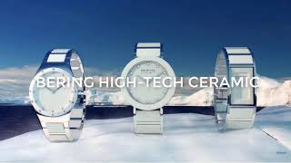 The Bering Ceramic Watch Collection