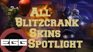 All Blitzcrank Skins Spotlight | League of Legends Skin Review