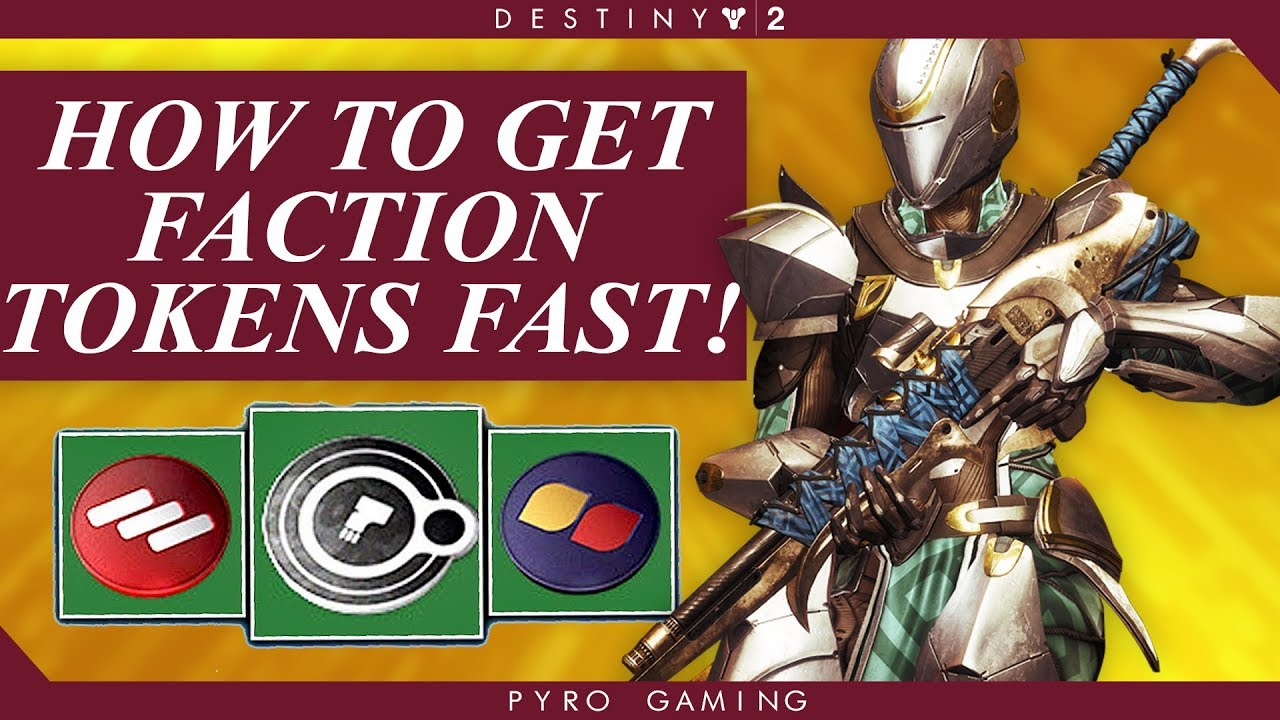 best way to farm faction tokens destiny 2 2019 Destiny 2: The Most Effective Ways To Farm Faction Tokens
