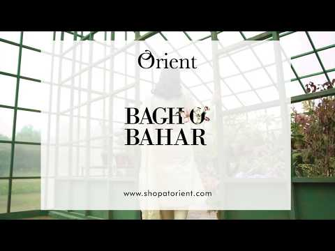 'Bagh O Bahar' Orient's spring summer '20 - Available in stores and online.