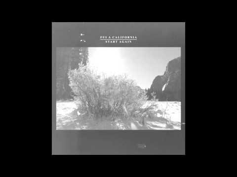 Fui a California - Start Again (official Single)