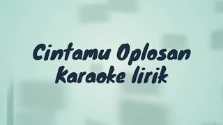 Download Video Ratu idola - cintamu oplosan (karaoke lirik) MP3 3GP MP4