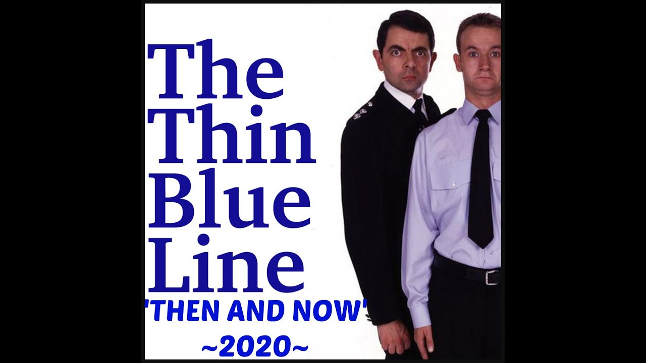 Download THE THIN BLUE LINE : UK TV SERIES - Cast Then And Now 2020