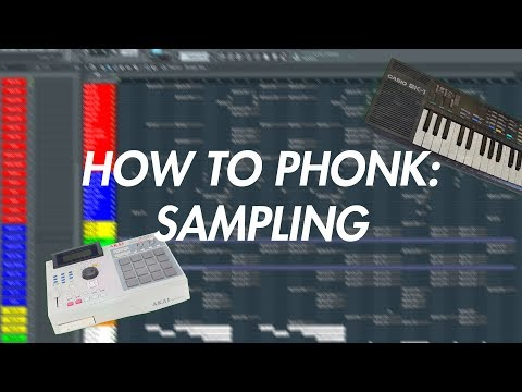 HOW TO PHONK: Sampling
