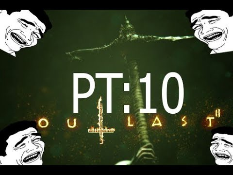 el chancro ataca :v | OUTLAST 2 | PT: 10 | THE YEPEZ SHOW