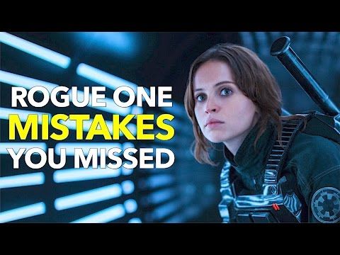 10 Rogue One A STAR WARS Story MOVIE MISTAKES You Didn't Notice |   Star Wars ROGUE ONE Movie