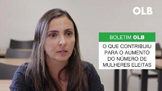 Boletim OLB │O que contribuiu para o aumento de mulheres eleitas em 2018?