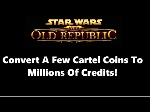 SWTOR: The Best Way To Convert Cartel Coins To Credits Patch 5.0 ...