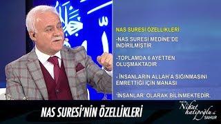 Nas Suresi'nin özellikleri - Nihat Hatipoğlu ile Sahur 28 Mayıs 2017