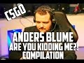 Csgo: Anders Blume - are You Kidding Me?! Compilation