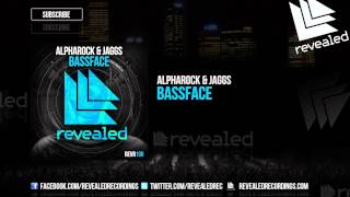 Alpharock & JAGGS - Bassface [OUT NOW!]