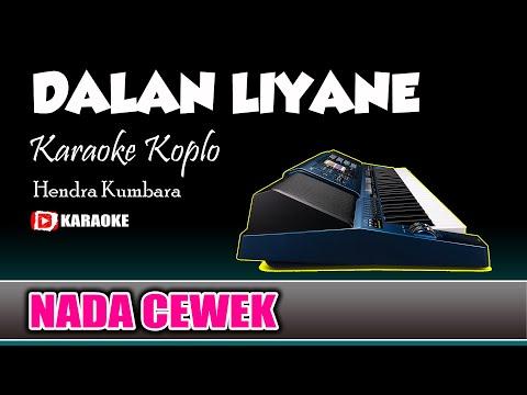 dalan-liyane-karaoke-koplo-happy-asmara-lirik-tanpa-vokal
