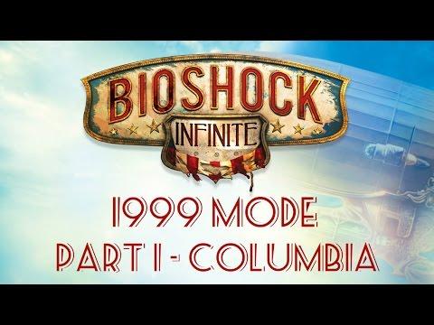 Bioshock Infinite: 1999 Mode - Part 1 - Columbia