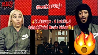 21 SAVAGE - A LOT FT. J COLE REACTION 🔥🤯 #free21savage 'THIS SONG GOT HIM ARRESTED!' WATCH!