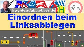 Linksabbiegen Einordnen, wo stellt man sich hin? Fahrschule - Führerschein - fahren lernen