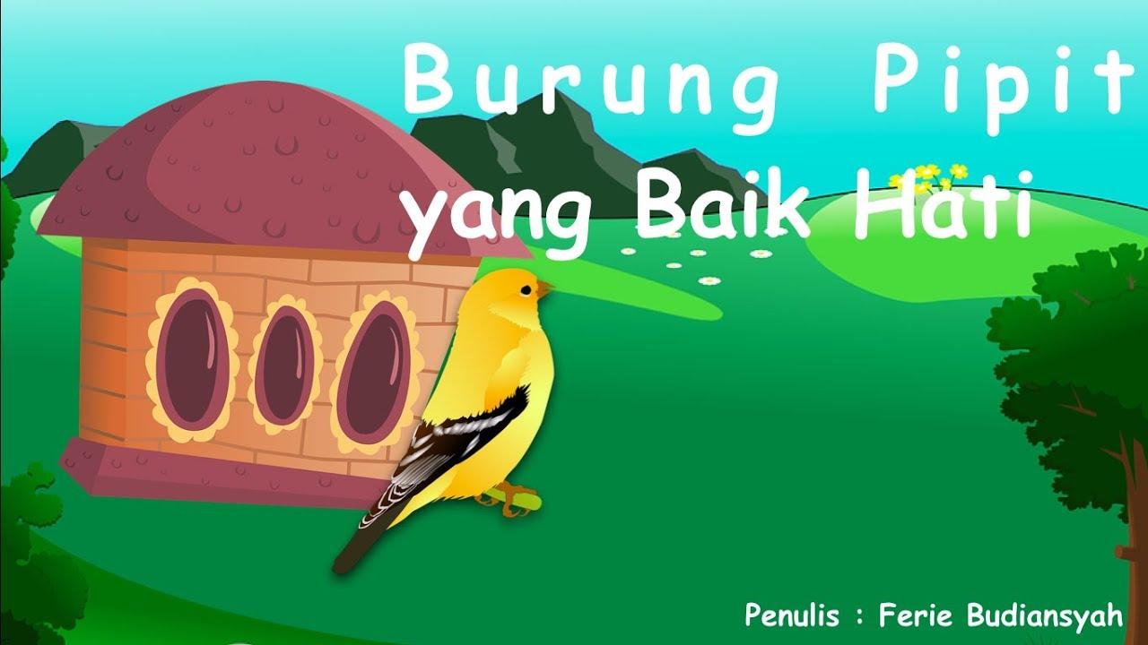 Dongeng Burung Pipit Yang Baik Hati Fabel Tv Anak Indonesia Youtube