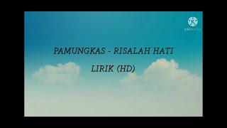 Pamungkas - Risalah Hati ( lirik HD )