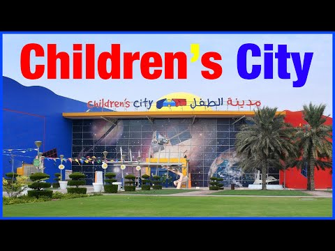 Children's City | Creek Park | Dubai | UAE