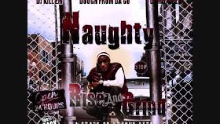 Naughty-Every Time My Phone Ring