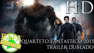 Quarteto Fantastico 2015 Trailer Dublado HD