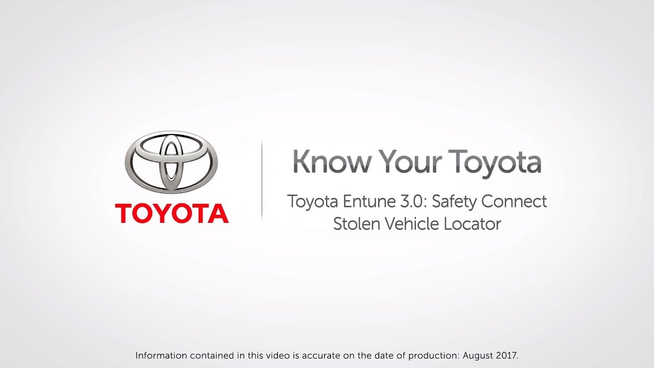 Toyota Safety Connect >> Know Your Toyota Toyota Entune 3 0 Safety Connect Stolen Vehicle Locator