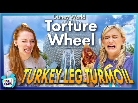 Disney World Torture Wheel: TURKEY LEG TURMOIL
