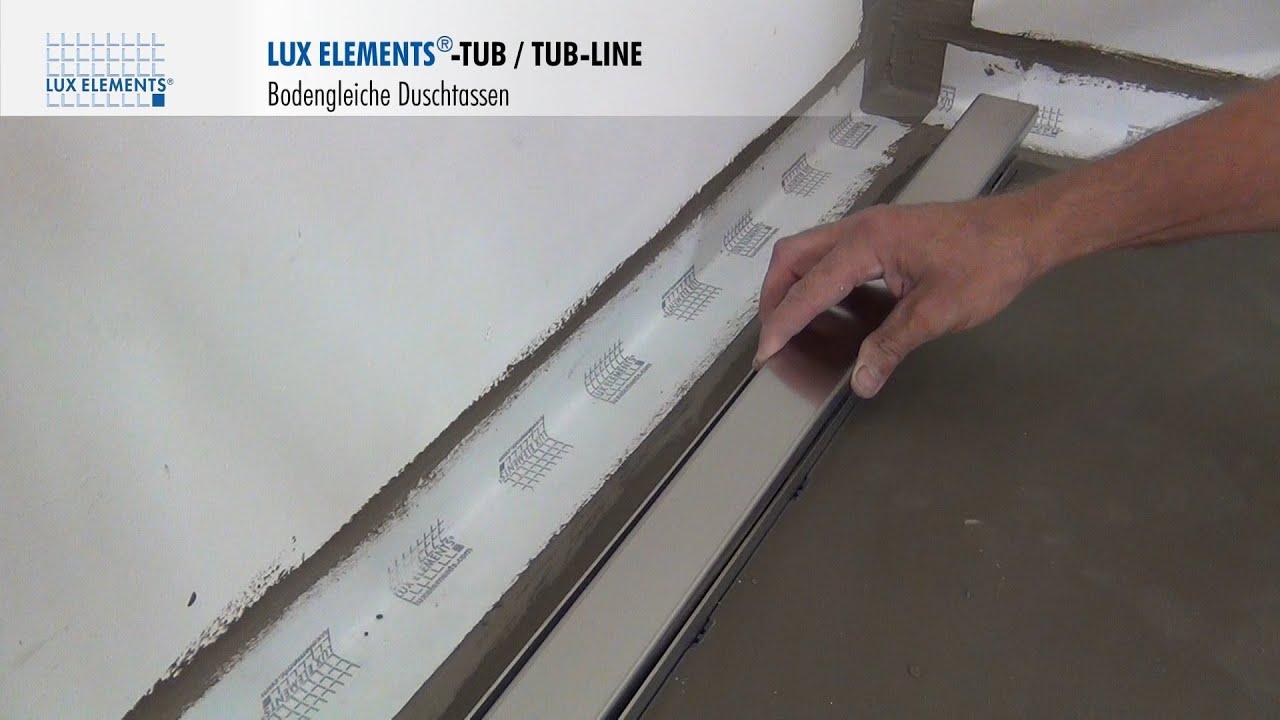 lux elements montage: bodengleiche duschtassen tub-line mit