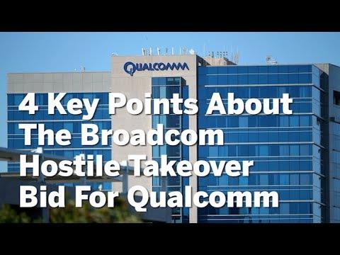 4 Key Points About The Broadcom Hostile Takeover Bid For Qualcomm | San Diego Union-Tribune