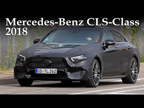 All-New 2018 Mercedes-Benz CLS-Class 3 rd Generation Prototype