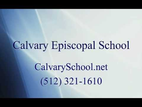 Introducing Calvary Episcopal School - Bastrop, TX