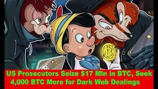 US Prosecutors Seize $17 Mln in BTC, Seek 4,000 BTC More for Dark Web Dealings,Hk Reading Book,