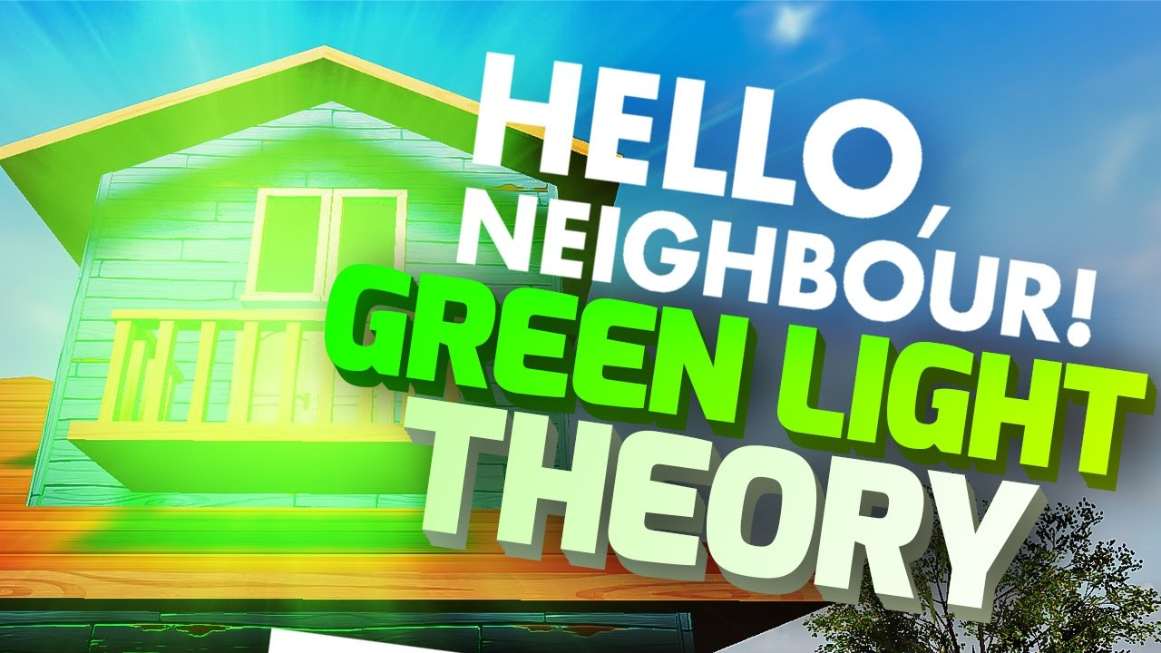 Green Light On Roof Theory  Hello Neighbour Climbing House