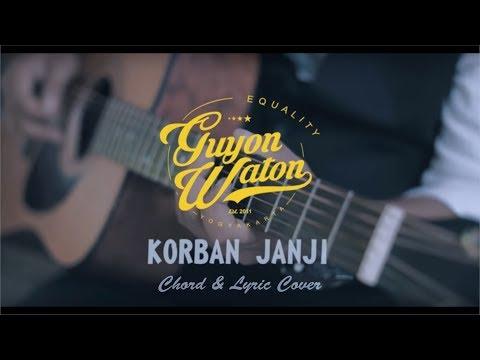 Chord & Lirik | GuyonWaton - Korban Janji