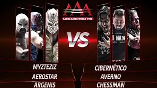 "TRIPLE AAA ""Myzteziz, Aerostar y Argenis VS Cibernético, Averno y Chessman"""