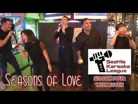 """""""Seasons of Love"""" by Puget Noise - Seattle Karaoke League Season Four - Week Seven"""