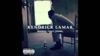 Kendrick Lamar - Swimming Pools (Drank) [prod. by T-Minus] thumbnail