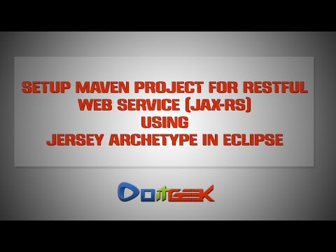 Setup Maven Project for RESTful Web Service JAX-RS using Jersey