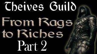 Thieves Guild: From Rags to Riches Part 2