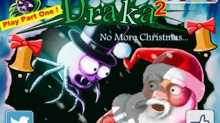 Draka 2 No More Christmas-Walkthrough