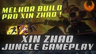 MELHOR BUILD! XIN ZHAO JUNGLE GAMEPLAY [PT-BR]
