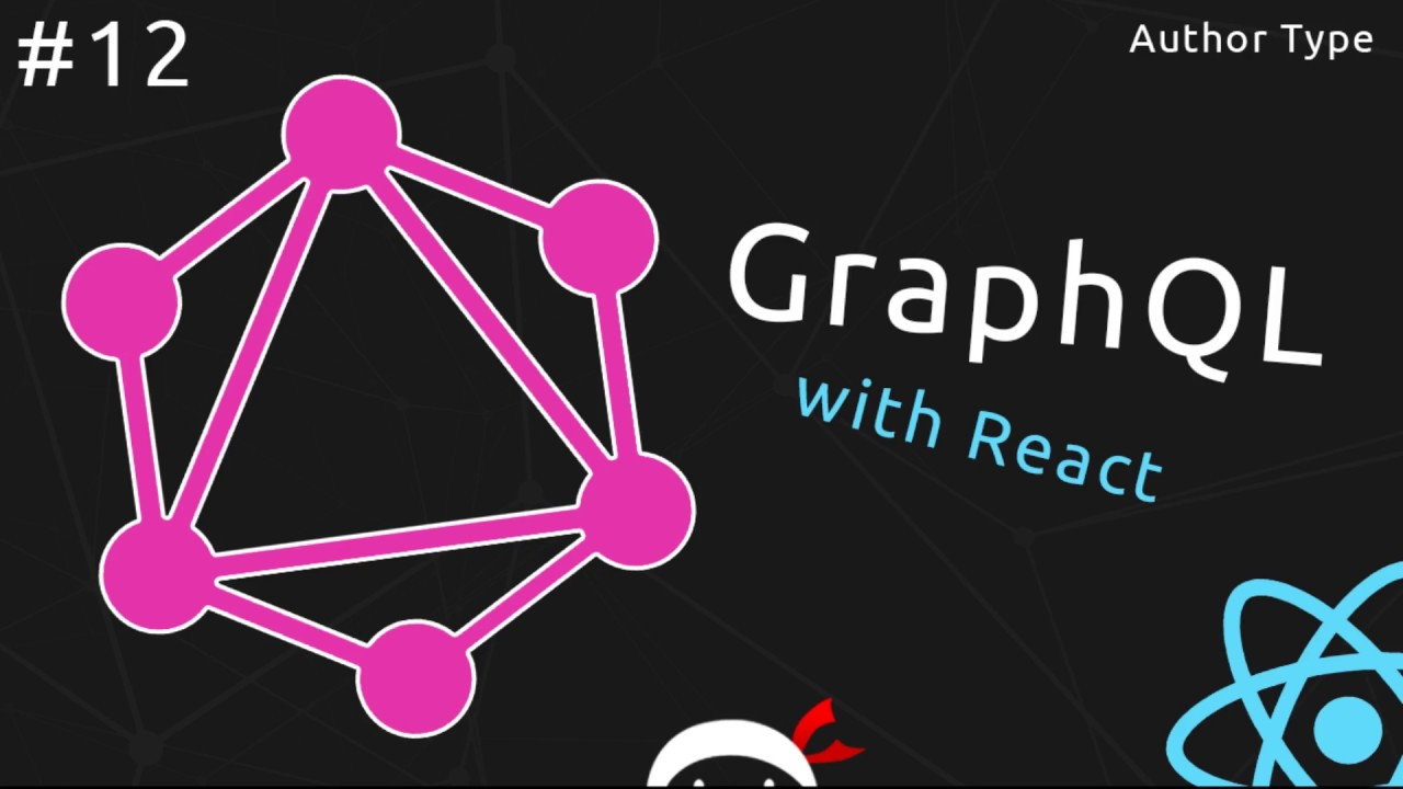 GraphQL Tutorial #12 - Author Type