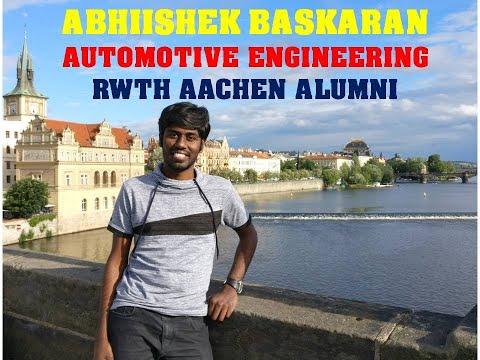 Abhiishek Baskaran - Automotive Engineering RWTH Aachen Alumni (Profiles In Awesomeness)