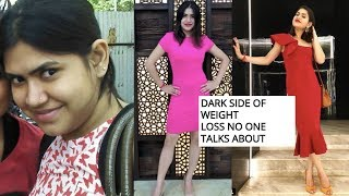 THINGS NO ONE TELLS YOU ABOUT WEIGHT LOSS | My 11 kgs weight loss transformation experience.
