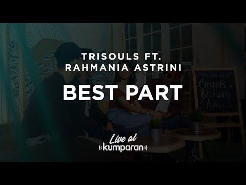 Rahmania Astrini Ft Trisouls - Best Part | Live At Kumparan